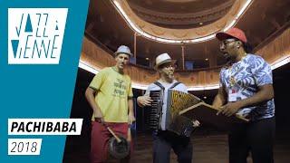 Pachibaba - Jazz à Vienne 2018