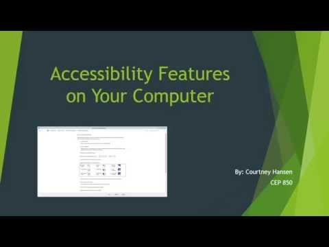 Accessibility Features on Your Computer