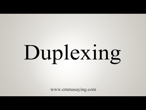 How To Say Duplexing