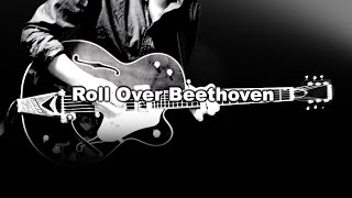 THE BEATLES : Roll Over Beethoven - instrumental cover