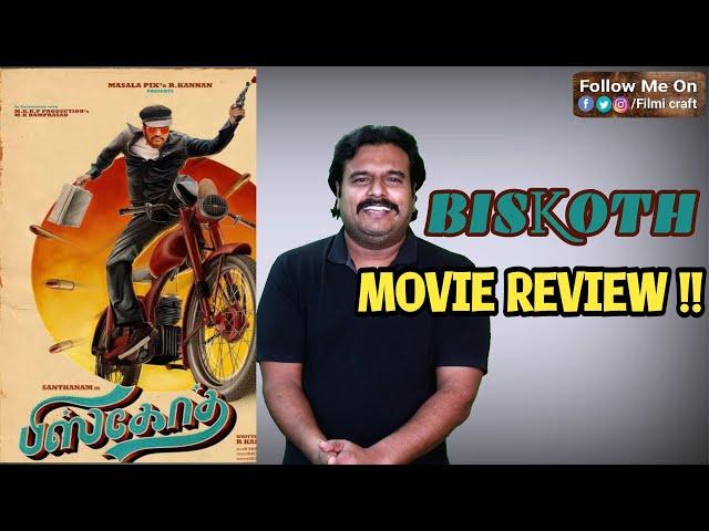 Biskoth Review by Filmi craft Arun   Santhanam   R.Kannan