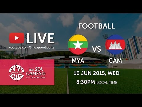 Football: Myanmar vs Cambodia | 28th SEA Games Singapore 201