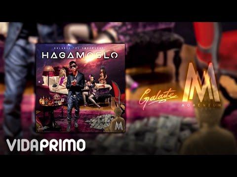 """Galante """"El Emperador"""" - Hagámoslo [Momentum] [Official Audio]"""