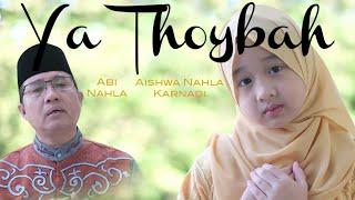 YA THOYBAH (Cover) - AISHWA NAHLA KARNADI Ft ABI NAHLA