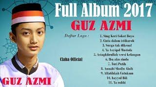 Gambar cover Top Sholawat Gus Azmi 2017- Pilihan Sholawat Terbaik Gus Azmi