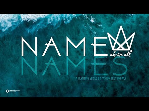 Name Above All Names 3: KING OF KINGS AND LORD OF LORDS