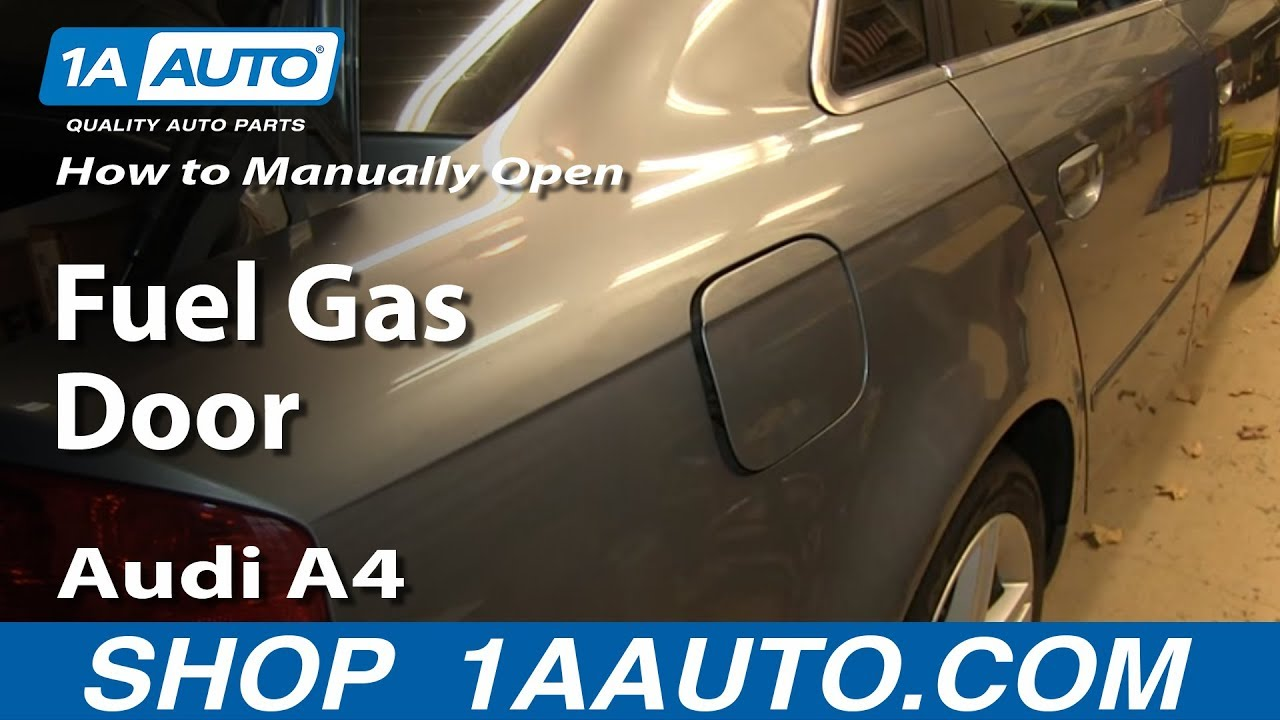 How To Manually Open Fuel Gas Door 04-09 Audi A4