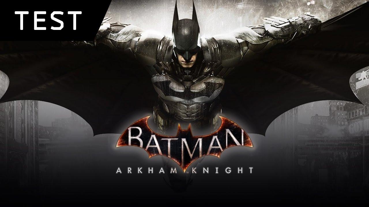 test batman arkham knight