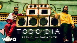 Baixar Rashid, Dada Yute - Todo Dia (Clipe Oficial)