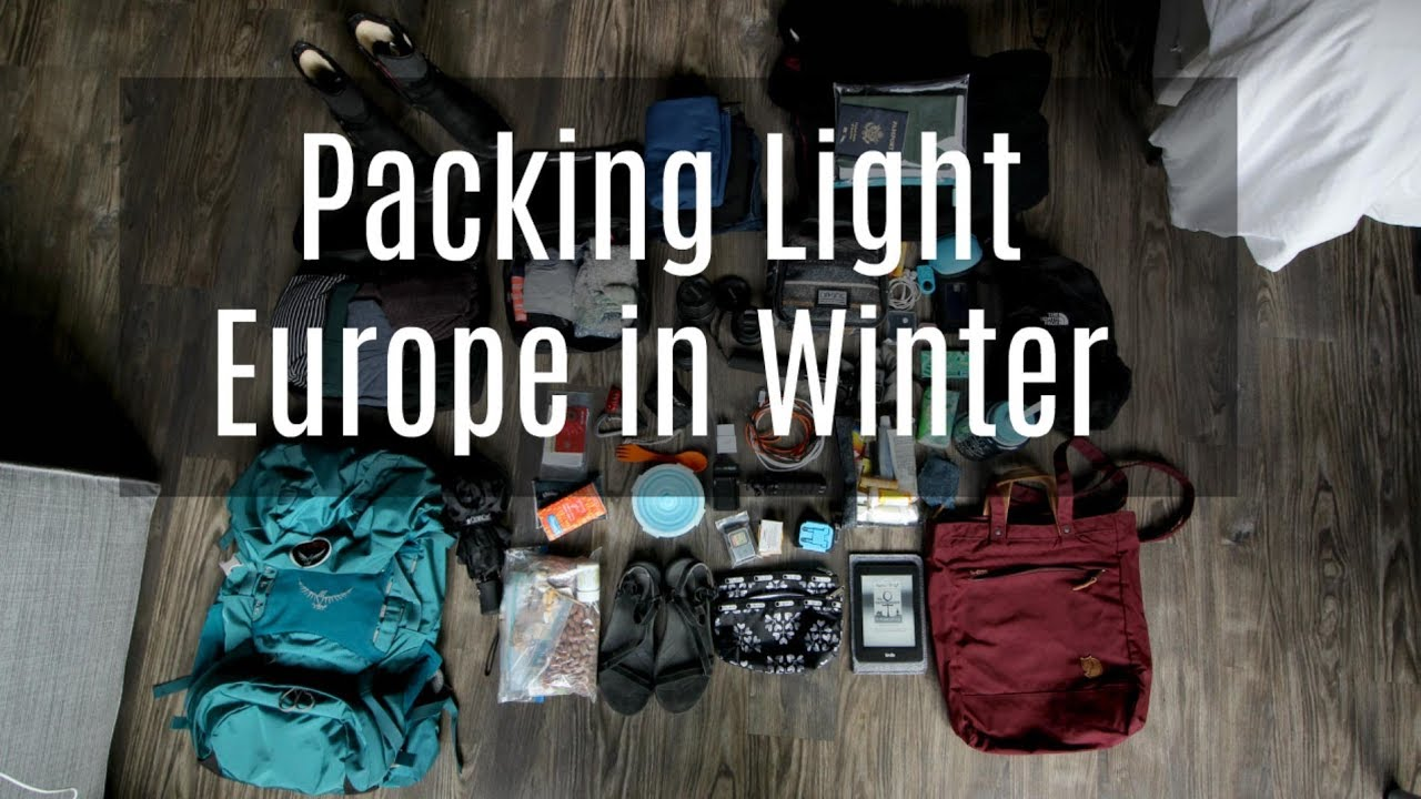 Packing Light | Europe In Winter