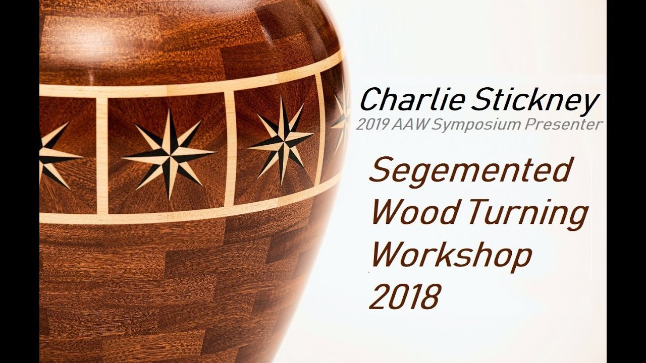 Charlie Stickney Teaches Segmented Turning