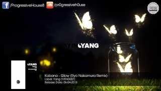 Kobana - Glow (Ryo Nakamura Remix)