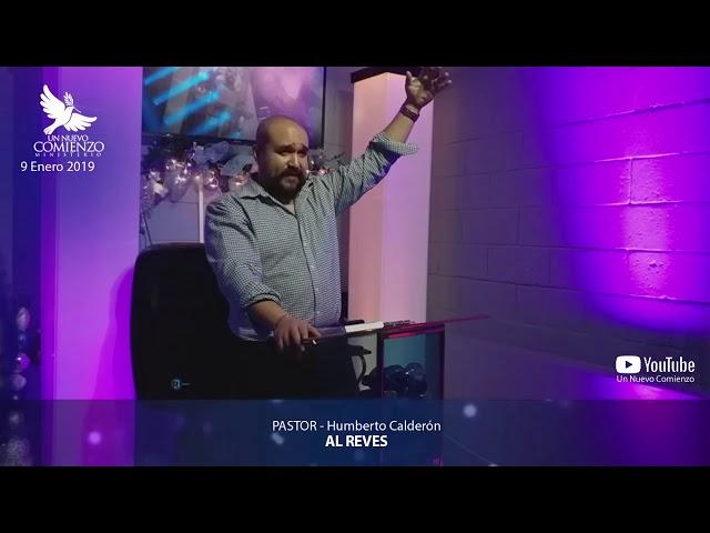 Predica # 54 - AL REVES- Pastor Humberto Calderon