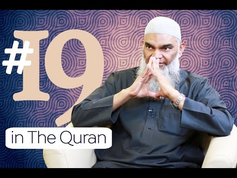 The Miracle of Number 19 in The Quran | Dr  Shabir Ally