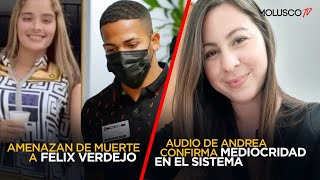 Amenazan de muerte a Feliz Verdejo/ Audio de Andrea Ruiz confirma mediocridad del sistema y jueza 🤬