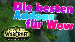 Die besten WoW Addons für World of Warcraft Legion 7.0.3