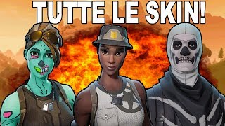 ECCO TUTTE LE SKIN DI FORTNITE! Battle Royale
