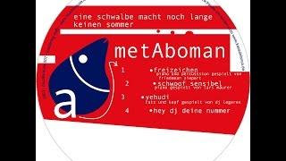 Metaboman - Hey DJ deine Nummer