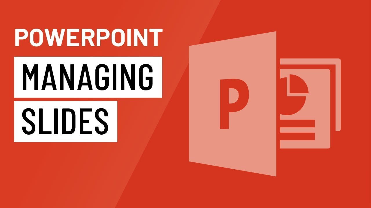 PowerPoint: Managing Slides