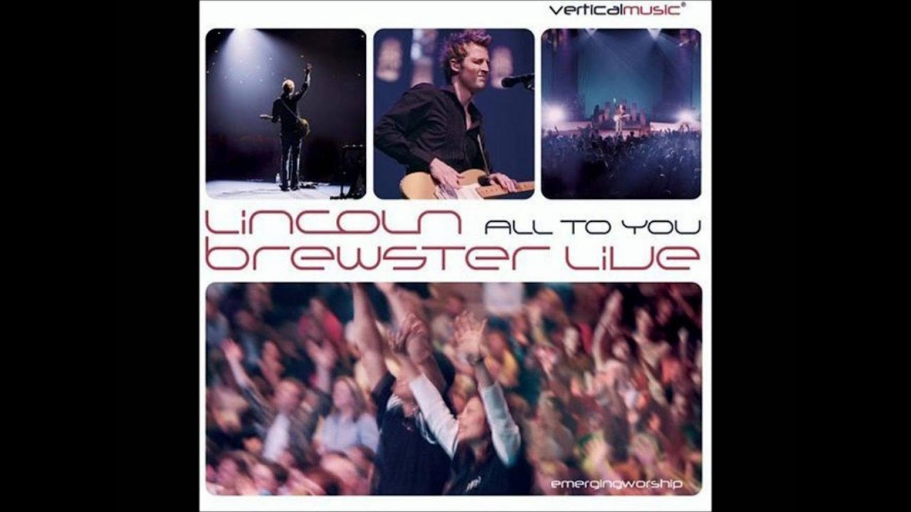 Lincoln Brewster Surrender Youtube