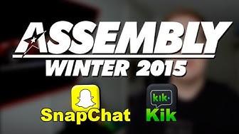 Assembly 2015 + Kik ja SnapChat