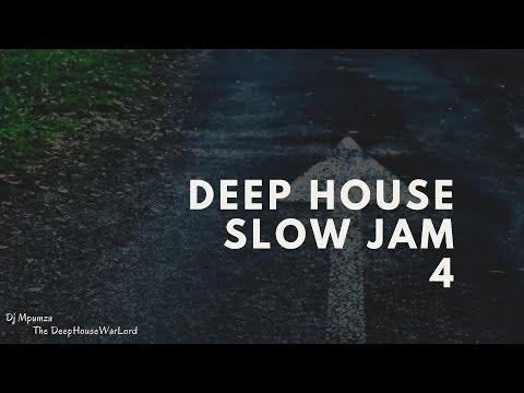 Deep House Slow Jam 4