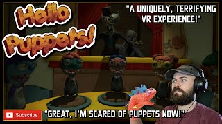 Hello Puppets Gameplay // A TERRIFYING, COMEDY HORROR GAME FOR VR // Hello Puppets VR