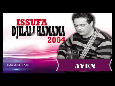 DJILALI HAMAMA ALBUM ISSUFA AYEN Official Audio
