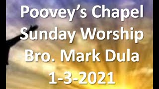 Poovey's Chapel Baptist Church -Sunday 1-3-2021