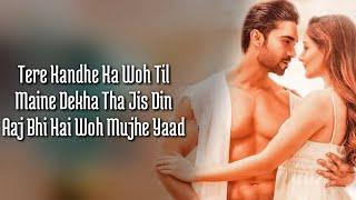 Gambar cover Kandhe Ka Woh Til (Lyrics) Sachet Tandon, Manan Bhardwaj, Kumaar| Zaara Yesmin, Salman