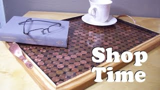 How To Make A Copper Penny Serving Tray