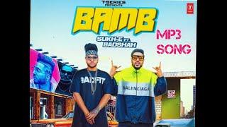 Bamb   Mp3 Song   Sukhe Muzical Doctorz   Badshah   Jaani   Robby Singh   Punjabi Mp3 Songs 2018
