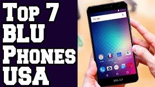 2017 📱: Top 7 Best BLU Phones in USA on Amazon! 📺[4K]