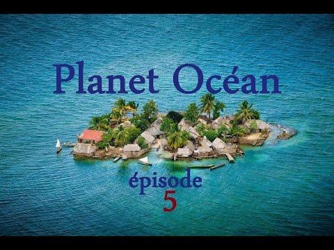Planète Océan 05