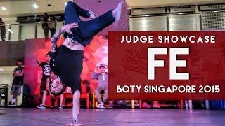 FE (KOR) | Judge Showcase | BOTY 2015 Singapore | RPProductions