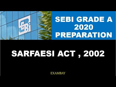 SEBI Grade A 2020 Preparation | SARFAESI Act 2002 | Important Acts and Legislations
