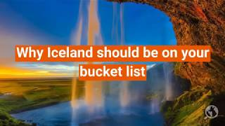 Why Iceland should be on your bucket list