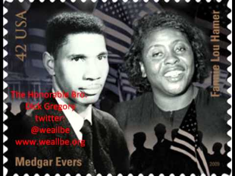 """Bro. Dick Gregory  Make It Plain: On  Medgar Evers""   5/16/2013"