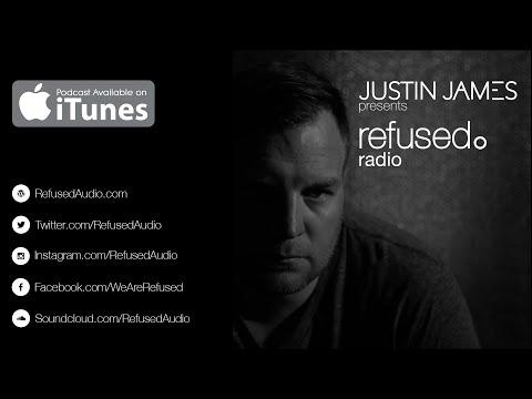 Justin James Presents: Refused. Radio Ep. 028 | Loui Fernandez