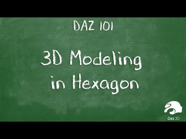 3D Modeling in Hexagon and Daz Studio - Your First Project with the Daz 3D Free 3D Software Suite