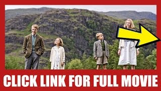 Watch Swallows and Amazons 2016 Full Movie Online | Rosalia Bianchi