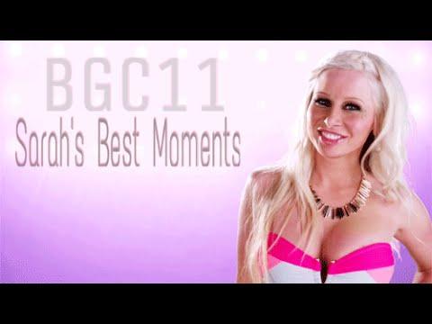 BGC11 Sarah's Best Moments