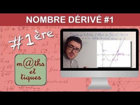 Calculer le nombre dérivé (1) - Première (Yvan Monka)