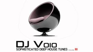 Download Deep House Vol.3 (DJ Voio) MP3 song and Music Video