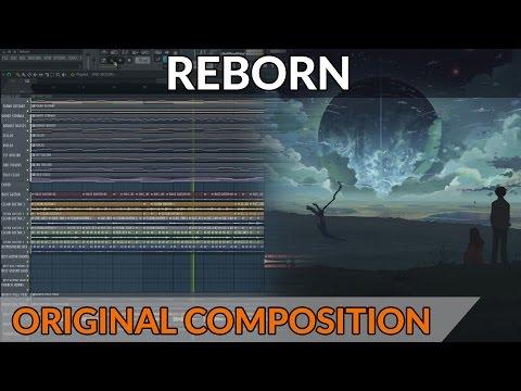 "Epic Orchestral Post Rock - ""Reborn""   FL Studio Playthrough"