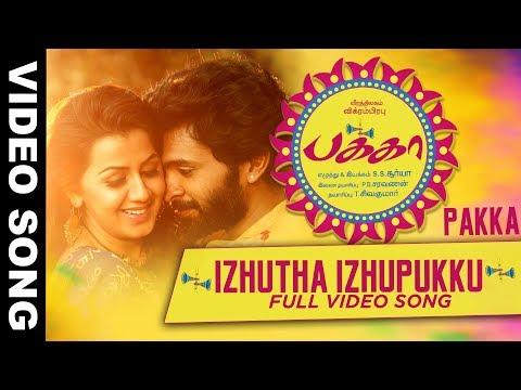 Izhutha Izhupukku Full Video Song | Pakka Video Songs | Vikram Prabhu, Nikki Galrani