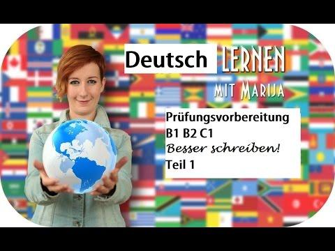 Prüfungsvorbereitung Deutsch B1 B2 C1 Besser Schreiben 1 Youtube