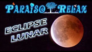 Eclipse Lunar 2018 - Desde España - Lunar Eclipse 2018 - From Spain - Luna de Sangre - Time Lapse