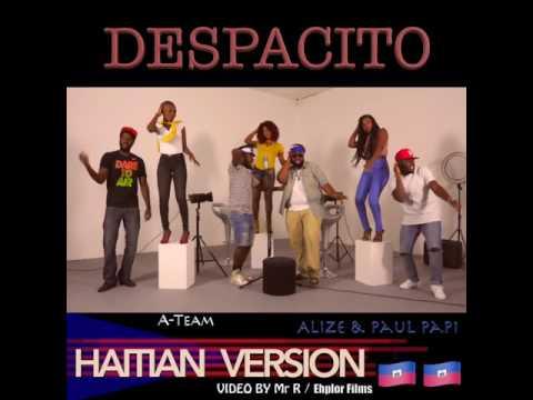 Despacito (HAITIAN VERSION)