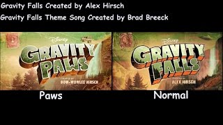 Repeat youtube video Gravity Falls Intro Normal/Paws Comparison